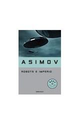 Papel ROBOTS E IMPERIO (BIBLIOTECA ISAAC ASIMOV) (BEST SELLER
