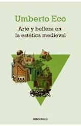 Papel ARTE Y BELLEZA EN LA ESTETICA MEDIEVAL (RUSTICA)