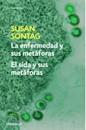 Papel ENFERMEDAD Y SUS METAFORAS / SIDA Y SUS METAFORAS (CONTEMPORANEA) (RUSTICA)