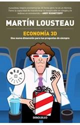 Papel ECONOMIA 3D UNA NUEVA DIMENSION PARA TUS PREGUNTAS DE SIEMPRE (COLECCION BEST SELLER) (RUSTICA)
