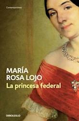 Libro La Princesa Federal