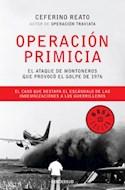 Papel OPERACION PRIMICIA EL ATAQUE DE MONTONEROS QUE PROVOCO EL GOLPE DE 1976 (BEST SELLER)
