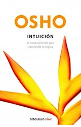 Papel INTUICION EL CONOCIMIENTO QUE TRASCIENDE LA LOGICA (SERIE CLAVE)