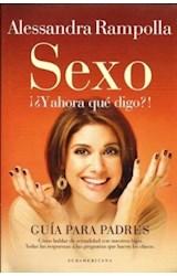 Papel SEXO, Y AHORA QUE DIGO