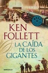 Libro 1. La Caida De Los Gigantes The Century