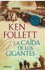 Papel CAIDA DE LOS GIGANTES (THE CENTURY 1)