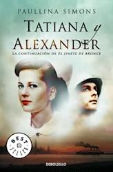 Libro 2. Tatiana Y Alexander  El Jinete De Bronce