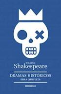 Papel DRAMAS HISTORICOS (OBRA COMPLETA 3) (SHAKESPEARE WILLIAM)
