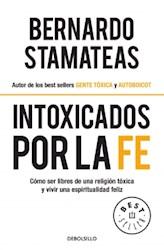 Libro Intoxicados Por La Fe