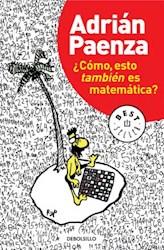Libro Como  Esto Tambien Es Matematica ?