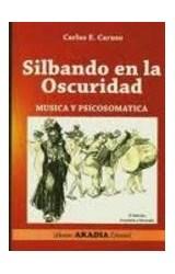 Papel SILBANDO EN LA OSCURIDAD(MUSICA Y PSICOSOMATICA)