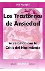 Papel TRASTORNOS DE ANSIEDAD, LOS (SU RELACION CON LA CRISIS DEL N