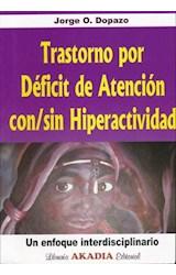 Papel TRASTORNO POR DEFICIT DE ATENCION CON/SIN HIPERACTIVIDAD