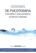 Papel SESIONES DE PSICOTERAPIA CON NIÑOS Y ADOLESCENTES: ACIERTOS