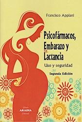 Papel Psicofármacos, Embarazo Y Lactancia. Uso Y Seguridad