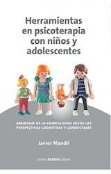 Papel HERRAMIENTAS EN PSICOTERAPIA CON NIÑOS Y ADOLESCENTES