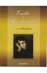 Papel EMILIO O LA EDUCACION (COLECCION LETRAS SELECTAS)