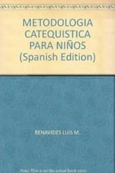 Libro 2. Metodologia Catequistica Para Niños