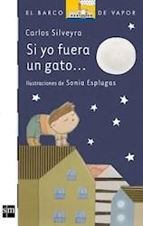 Libro Si Yo Fuera Un Gato ...