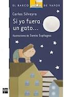 Papel SI YO FUERA UN GATO (BARCO DE VAPOR BLANCO) (+5 AÑOS) (ILUSTRADO)