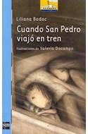 Papel CUANDO SAN PEDRO VIAJO EN TREN (BARCO DE VAPOR AZUL) (7 AÑOS) (RUSTICA)