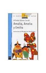 Papel AMALIA AMELIA Y EMILIA (BARCO DE VAPOR AZUL) (7 AÑOS) (RUSTICA)