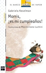 Libro Morris  Es Mi Cumpleaños !