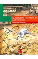 Papel MATADERO MEFISTOFELES Y OTROS TEXTOS (EDICION ILUSTRADA)