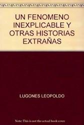 Papel Fenomeno Inexplicable Y Otras Historias, Un
