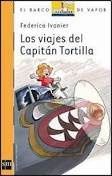 Libro Los Viajes Del Capitan Tortilla