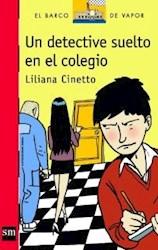 Libro Un Detective Suelto En El Colegio