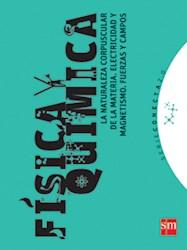 Libro Fisica Y Quimica  La Naturaleza Corpuscular De La Materia