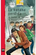 Papel KATANA PERDIDA (BARCO DE VAPOR ROJO 22) (+12 AÑOS) (RUSTICA)