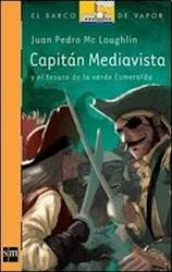 Libro Capitan Mediavista Y El Tesoro De La Verde Esmeralda