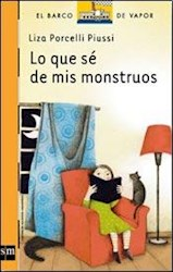 Libro Lo Que Se De Mis Monstruos