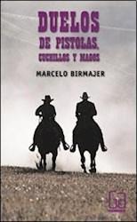 Libro Duelos De Pistolas  Cuchillos Y Magos