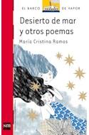 Papel DESIERTO DE MAR Y OTROS POEMAS (BARCO DE VAPOR ROJO) (1 2 AÑOS)