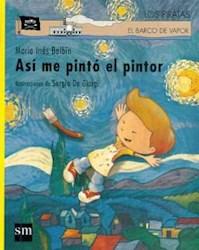 Libro Asi Me Pinto El Pintor