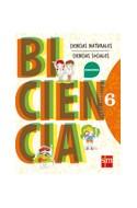 Papel BICIENCIA 6 S M SERIE CONECTA BONAERENSE (NATURALES/SOC  IALES) (NOVEDAD 2014)