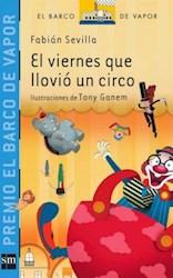 Libro El Viernes Que Llovio Un Circo