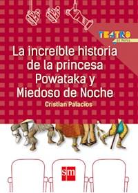 Papel La Increíble Historia De La Princesa Powataka Y Miedoso De Noche