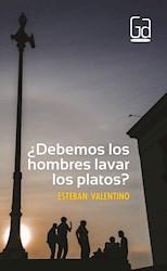 Libro Debemos Los Hombres Lavar Los Platos