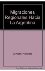 Papel MIGRACIONES REGIONALES HACIA LA ARGENTINA