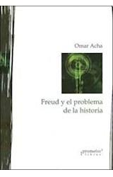 Papel FREUD Y EL PROBLEMA DE LA HISTORIA,