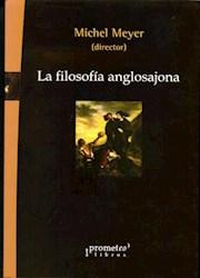 Libro La Filosofia Anglosajona