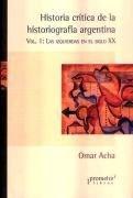 Papel Historia Critica De La Historiog.Argent T1