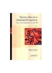 Papel Historia Critica De La Historiografia Argentina
