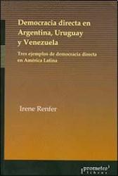 Libro Democracia Directa En Argentina  Uruguay Y Venezuela