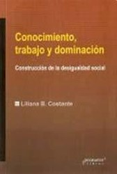 Libro Conocimiento  Trabajo Y Dominacion