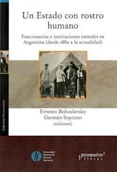Libro Un Estado Con Rostro Humano  Funcionarios E Instituciones Estatales